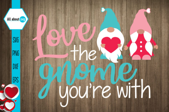 Love Gnome, Valentines Svg, Gnome Svg Graphic Crafts By All About Svg