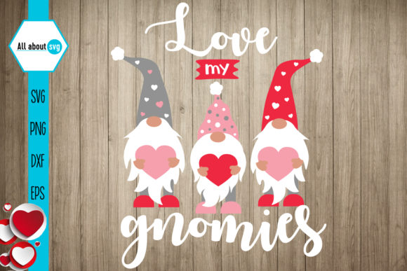 Download Free Love My Gnomies Valentine S Gnomies Graphic By All About Svg for Cricut Explore, Silhouette and other cutting machines.