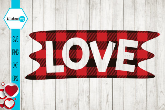 Download Free Love Valentines Buffalo Plaid Graphic By All About Svg for Cricut Explore, Silhouette and other cutting machines.