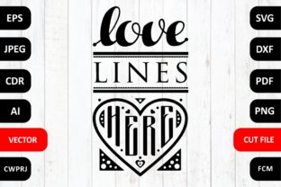 Love Lines Here Family Svg Quote Graphic By Millerzoa