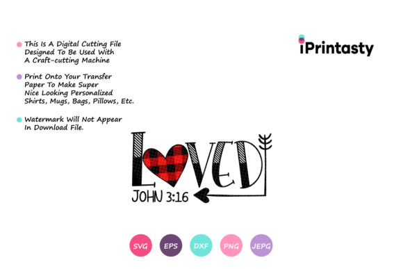 Download Free Loved John 3 16 Red Plaid Heart Graphic By Iprintasty Creative for Cricut Explore, Silhouette and other cutting machines.
