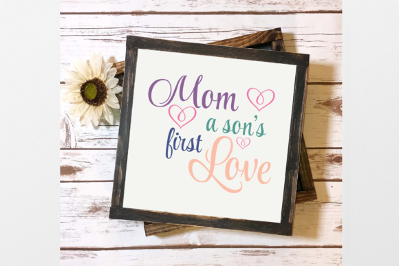 Download Free Mom A Son S First Love Svg Cricut File Graphic By Am Digital for Cricut Explore, Silhouette and other cutting machines.