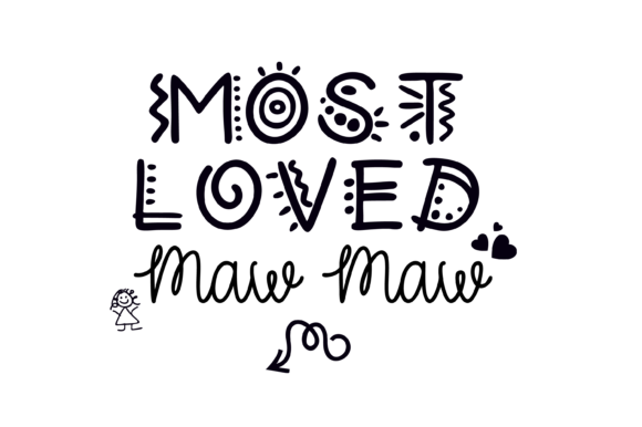 Download Free Most Loved Maw Maw Fun Font Graphic Svg Graphic By Am Digital for Cricut Explore, Silhouette and other cutting machines.