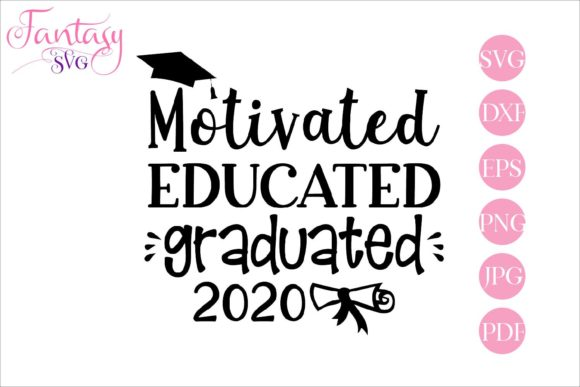 Print on Demand: Motivated Educated Graduated, Svg Files Graphic Crafts By Fantasy SVG - Image 1