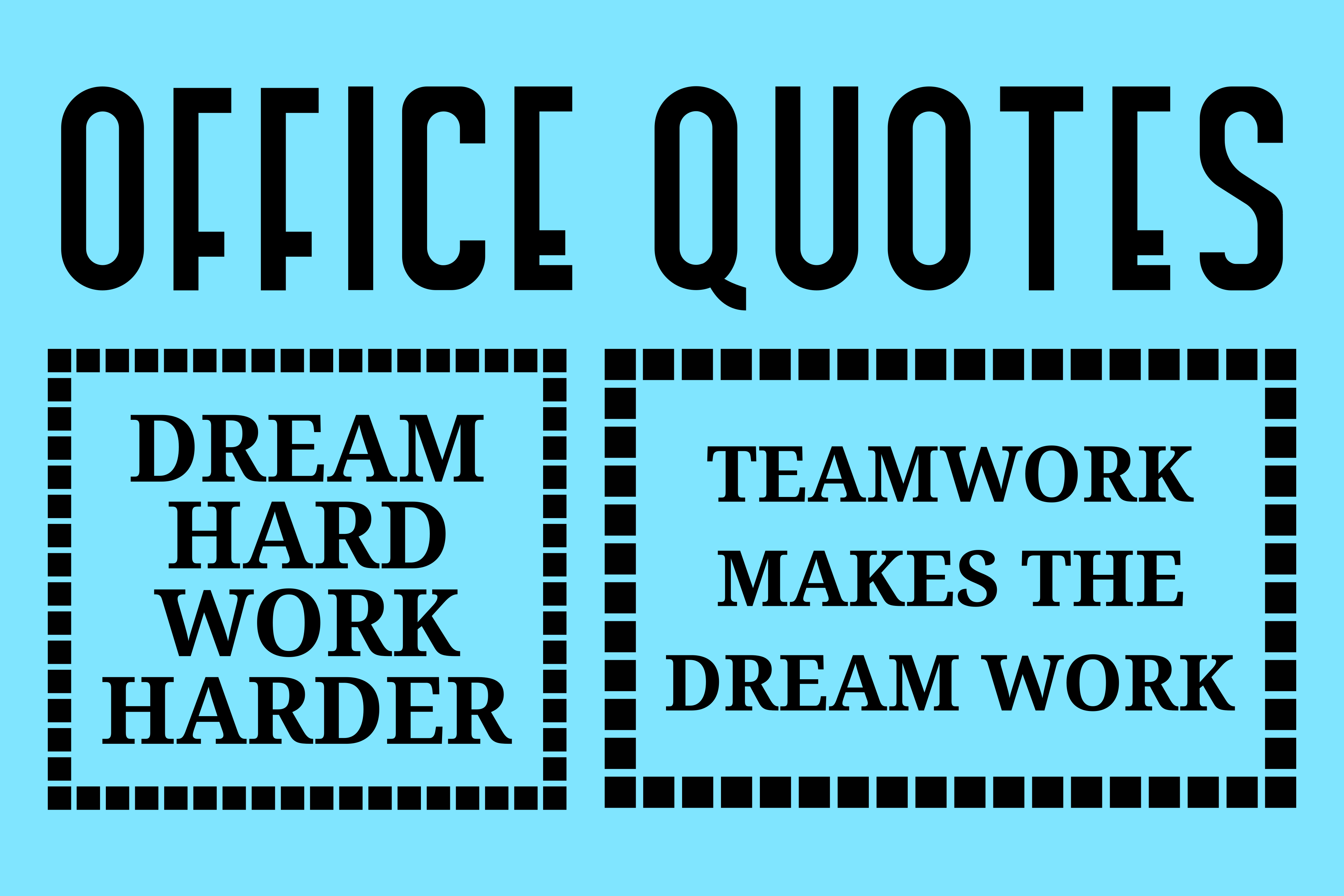 Download Free Office Quotes Graphic By Colorsplash Creative Fabrica for Cricut Explore, Silhouette and other cutting machines.