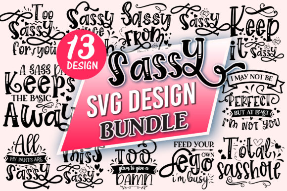 Print on Demand: Sassy SVG Design Bundle Graphic Crafts By DesignFarm