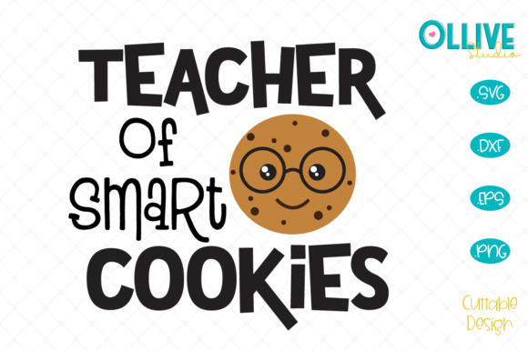 Download Free Teacher Of Smart Cookies Svg Graphic By Ollivestudio Creative for Cricut Explore, Silhouette and other cutting machines.