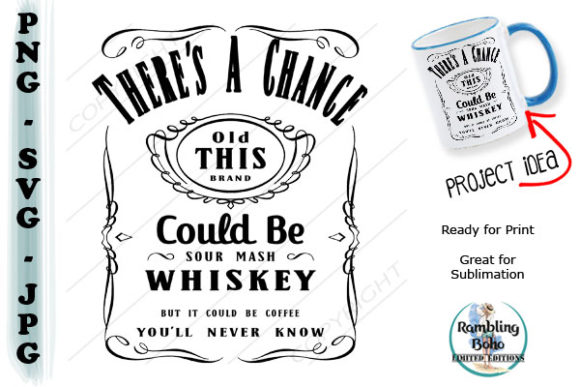 There's a Chance This Could Be Whiskey Gráfico Ilustraciones Por RamblingBoho