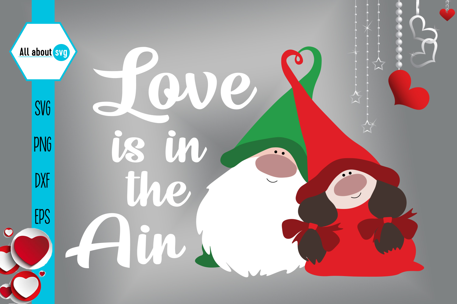 Download Free Valentine S Gnome Love Is In The Air Graphic By All About Svg Creative Fabrica for Cricut Explore, Silhouette and other cutting machines.