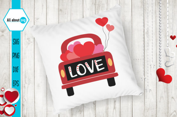 Valentines Truck Svg, Love Truck Svg Graphic Crafts By All About Svg - Image 4