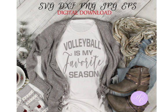 Print on Demand: Volleyball is My Favorite Season Graphic Illustrations By Shannon Casper