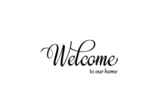 Download Free Welcome To Our Home Svg Graphics Graphic By Am Digital Designs for Cricut Explore, Silhouette and other cutting machines.