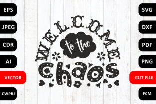 Download Free Welcome To The Chaos Family Svg Quote Graphic By Millerzoa for Cricut Explore, Silhouette and other cutting machines.