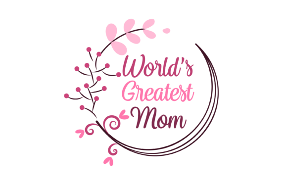 Print on Demand: World's Greatest Mom Decal Graphics SVG Graphic Print Templates By AM Digital Designs