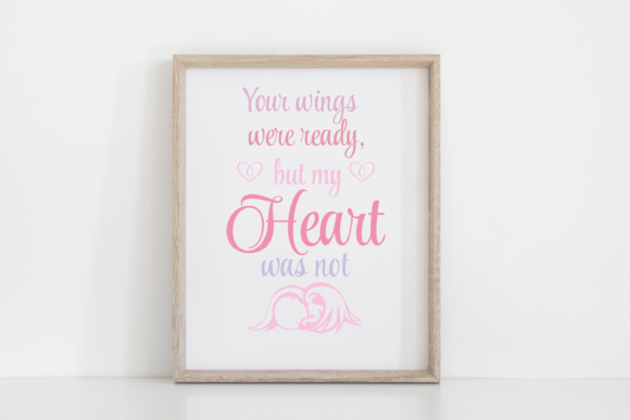 Print on Demand: Your Wings Were Ready Angel Quote SVG Graphic Print Templates By Angela Wheeland