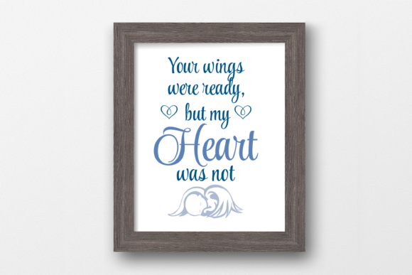 Print on Demand: Your Wings Were Ready Angel Quote SVG Graphic Print Templates By AM Digital Designs