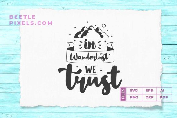 Download Free In Wanderlust We Trust Svg File For Adve Graphic By Svgsupply SVG Cut Files