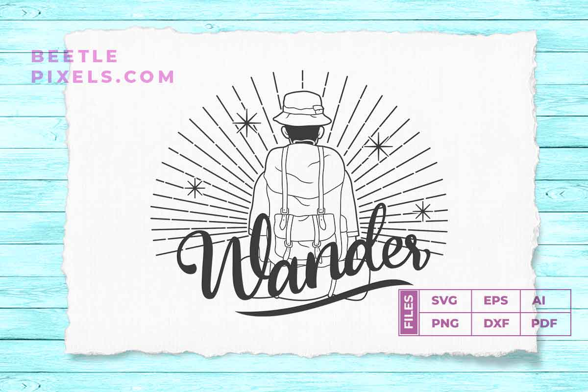 Download Free Wander Adventure Quotes Svg File For Adv Graphic By Svgsupply for Cricut Explore, Silhouette and other cutting machines.