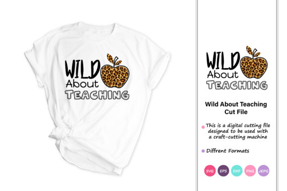Print on Demand: Wild About Teaching, Teacher Svg Graphic Crafts By iprintasty