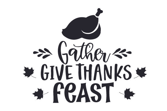 Gather - Give Thanks - Feast Thanksgiving Craft Cut File By Creative Fabrica Crafts - Image 1