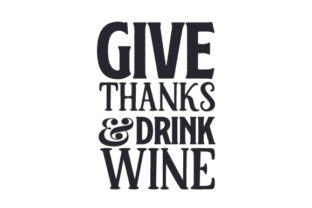Give Thanks and Drink Wine Thanksgiving Craft Cut File By Creative Fabrica Crafts