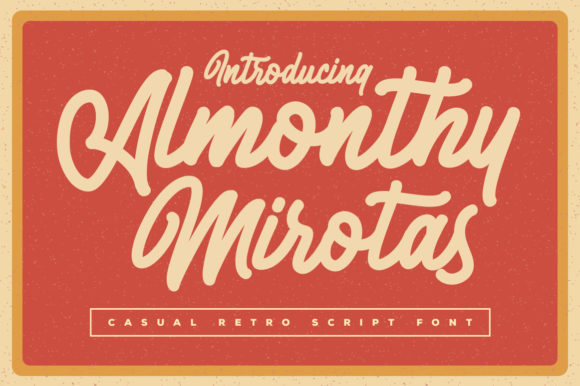 Print on Demand: Almonthy Mirotas Script & Handwritten Font By Kotak Kuning Studio