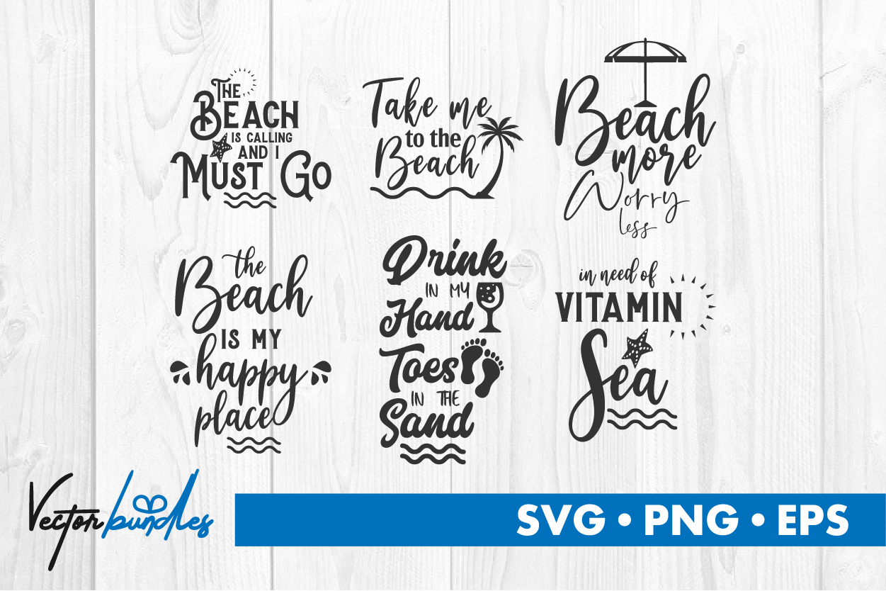 Download Free Beach Quote Cut File Graphic By Vectorbundles Creative Fabrica for Cricut Explore, Silhouette and other cutting machines.