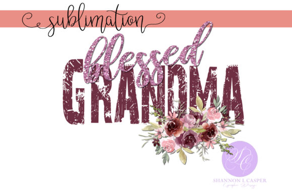 Print on Demand: Blessed Grandma with Watercolor Flowers Graphic Illustrations By Shannon Casper - Image 2