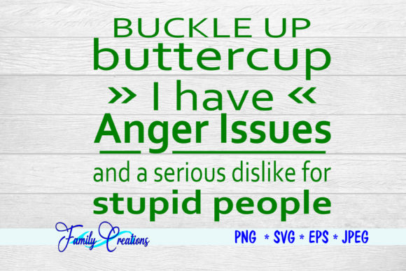 Buckle Up Buttercup Graphic Crafts By Family Creations - Image 2