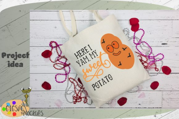 Download Free Here I Yam My Sweet Potato Svg Graphic By 616svg Creative Fabrica for Cricut Explore, Silhouette and other cutting machines.