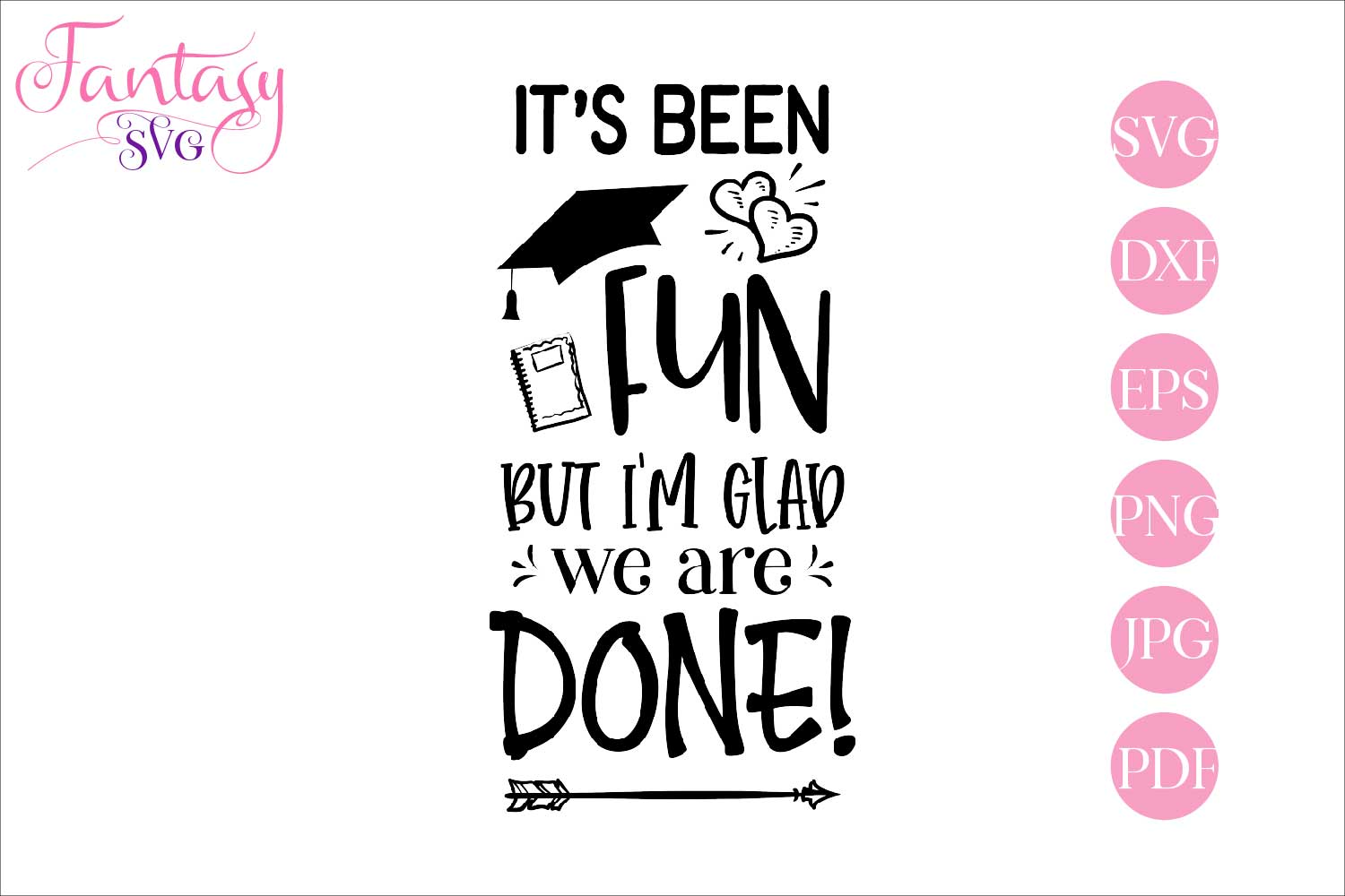 Download Free Its Been Fun But Im Glad We Are Done Graphic By Fantasy Svg for Cricut Explore, Silhouette and other cutting machines.