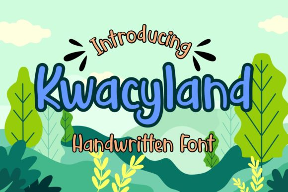 Print on Demand: Kwacyland Script & Handwritten Font By Dreamink (7ntypes)