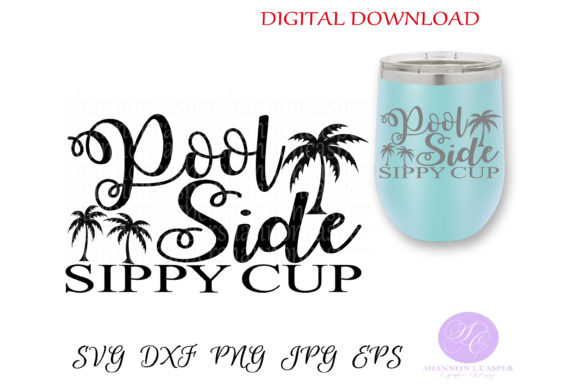 Print on Demand: Pool Side Sippy Cup Graphic Crafts By Shannon Casper