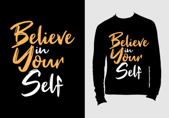 Download Free T Shirt Design With Motivation Quote Graphic By Chairul Ma Arif for Cricut Explore, Silhouette and other cutting machines.