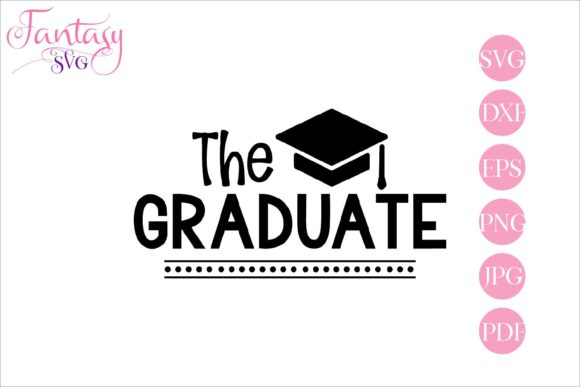 Print on Demand: The Graduate Graphic Crafts By Fantasy SVG