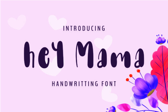 Print on Demand: Hey Mama Script & Handwritten Font By bitongphoto