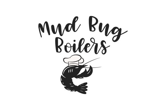 Download Free Mud Bug Boilers Svg Cut File By Creative Fabrica Crafts for Cricut Explore, Silhouette and other cutting machines.