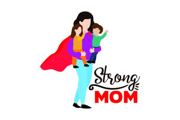 Strong Mom Mother's Day Craft Cut File By Creative Fabrica Crafts