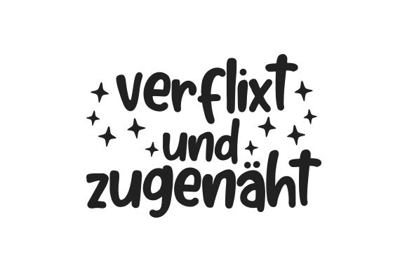 Verflixt Und Zugenäht Germany Craft Cut File By Creative Fabrica Crafts