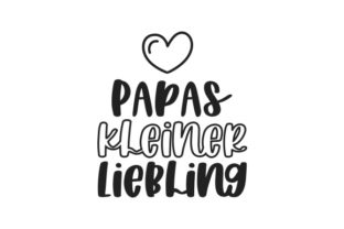 Papas Kleiner Liebling Germany Craft Cut File By Creative Fabrica Crafts