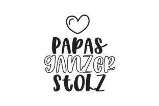 Papas Ganzer Stolz Germany Craft Cut File By Creative Fabrica Crafts