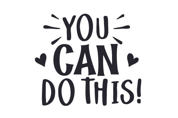 You Can Do This! Motivational Craft Cut File By Creative Fabrica Crafts