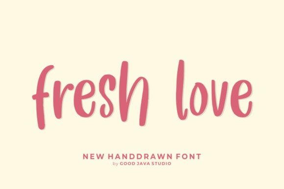 Print on Demand: Fresh Love Script & Handwritten Font By goodjavastudio