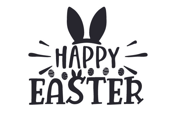 Happy Easter Cut File Download