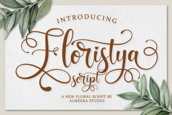 Print on Demand: Floristya Script & Handwritten Font By Almeera Studio