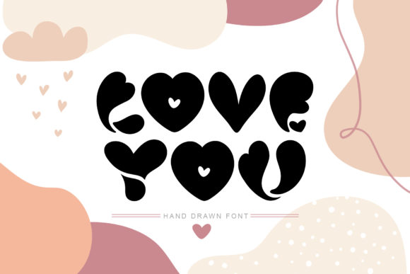 Print on Demand: Love You Display Font By Happy Letters