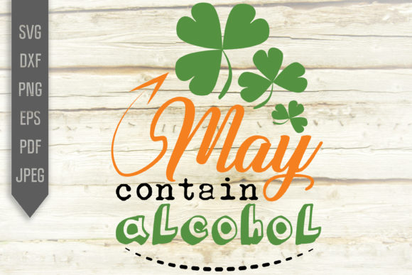 Print on Demand: May Contain Alcohol Graphic Crafts By SVGlaboratory