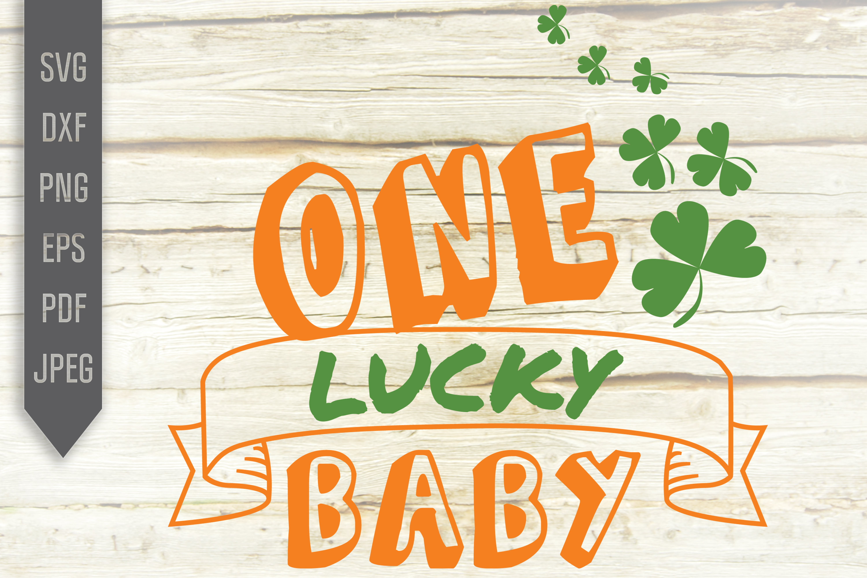 Download Free One Lucky Baby Graphic By Svglaboratory Creative Fabrica SVG Cut Files