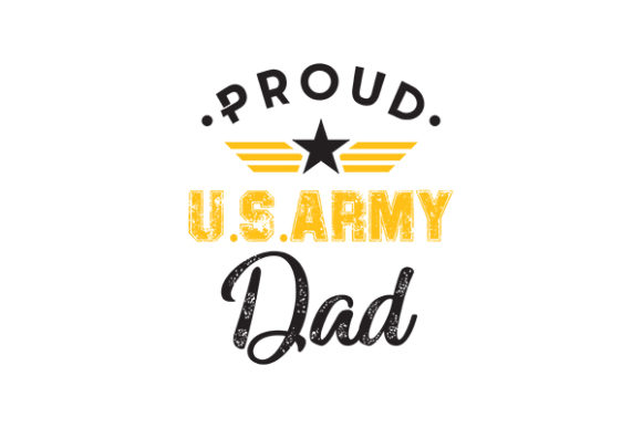 Proud Us Army Dad Graphic By Grappix Studio Creative Fabrica