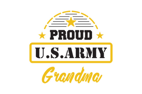 Proud US ARMY GRANDMA Graphic Crafts By GRAPPIX studio